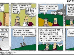 Yep, definitely Dilbert is right again.....